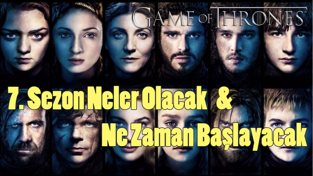 Game of throne 7.sezon teorileri
